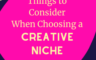Things to Consider When Choosing a Creative Business Niche