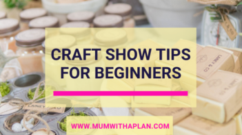 craft show tips for beginners