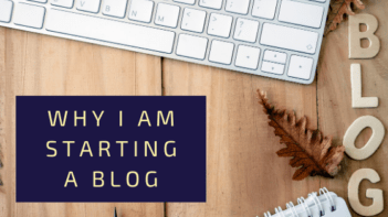 why i am starting a blog